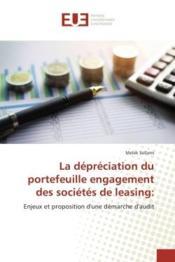 La depreciation du portefeuille engagement des societes de leasing: - enjeux et proposition d'une de - Couverture - Format classique