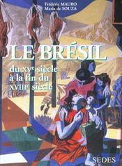 Le Bresil Du Xve A La Fin Du Xviiie (Ne) - Intérieur - Format classique