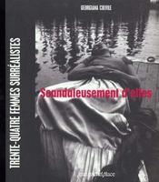 Scandaleusement d'elles ; 34 femmes surréalistes - Intérieur - Format classique