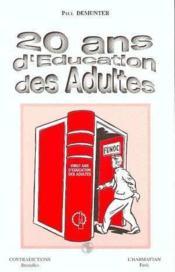 20 ans d'éducation des adultes - Couverture - Format classique