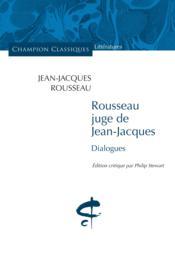 Rousseau juge de Jean-Jacques - Couverture - Format classique