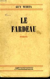 Le Fardeau. - Couverture - Format classique