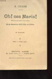 Oh ! Ces Maris ! Monologue Pour Une Jeune Fille - Dit Par Mademoiselle Rose Syma, De L'Odeon - Couverture - Format classique