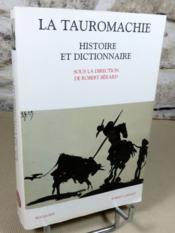 La tauromachie, histoire et dictionnaire. - Couverture - Format classique