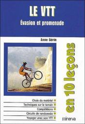 Le Vtt ; Evasion Et Promenade - Couverture - Format classique