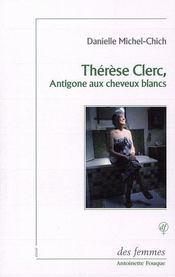 Thérèse Clerc, une antigone aux cheveux blancs - Intérieur - Format classique