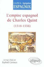 L'empire espagnol de charles quint (1516-1556) capes agregation espagnol - Intérieur - Format classique