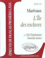 Etude Sur Marivaux L'Ile Des Esclaves Epreuves De Francais Premieres L/Es/S - Intérieur - Format classique