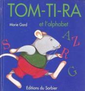 Tom-Ti-Ra Et L'Alphabet - Couverture - Format classique