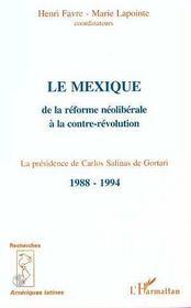 Le Mexique De La Reforme Neoliberale A La Contre-Revolution - Intérieur - Format classique