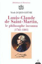 Louis claude de saint martin, le philosophe inconnu (1743-1803) - Intérieur - Format classique