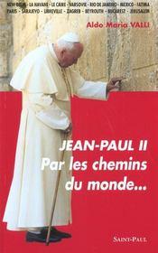 Jean-Paul Ii - Par Les Chemins Du Monde... - Intérieur - Format classique