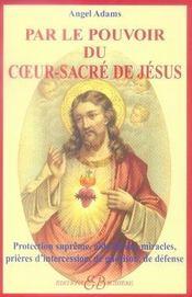 Par le pouvoir du coeur-sacré de jésus - Intérieur - Format classique