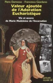 Valeur ajoutee de l'adoration eucharistique - Couverture - Format classique