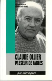 Claude Ollier ; passeur de fables - Couverture - Format classique