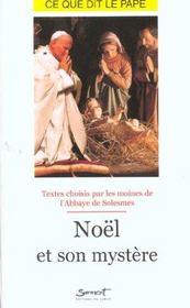 Noel et son mystere - ce que dit le pape - Intérieur - Format classique
