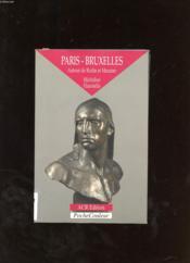 Paris-Bruxelles ; autour de Rodin et de Meunier - Couverture - Format classique