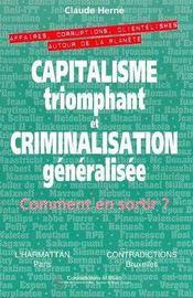 Capitalisme Triomphant Et Criminalisation Generalisee : Comment En Sortir - Intérieur - Format classique