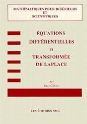 Equations differentielles transformeesde laplace - Couverture - Format classique