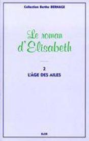 Elisabeth t.2 ; l'âge des ailes - Intérieur - Format classique