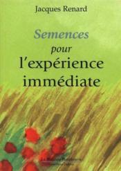 Semences Pour L'Experience Immediate - Couverture - Format classique