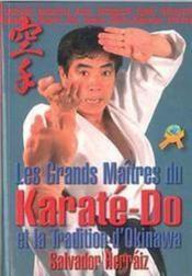 Les grands maîtres du karaté-do et la tradition d'Okinawa - Couverture - Format classique