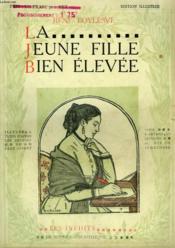La Jeune Fille Bien Elevee. Collection Modern Bibliotheque. - Couverture - Format classique