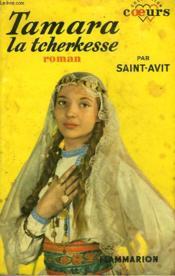 Tamara La Tcherkesse. Collection : Coeurs N° 6 - Couverture - Format classique