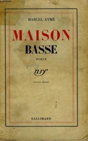 Maison Basse. - Couverture - Format classique