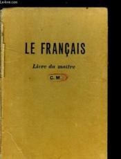 Le Francais - Livre Du Maitre C.M - Couverture - Format classique