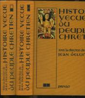 Histoire Vecue Du Peuple Chretien. Tomes 1 Et 2. - Couverture - Format classique