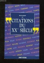 Mini Encyclopedie Des Citations Du Xx Siecle. - Couverture - Format classique