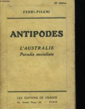 Antipodes - L'Australie Paradis Socialiste - Couverture - Format classique