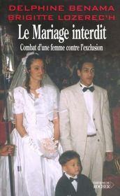 Le mariage interdit. combat d'une femme contre l'exclusion - Intérieur - Format classique