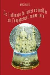 De L'Influence Du Lancer De Minibar Sur L'Engagement Humanitaire - Couverture - Format classique