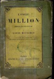 L'Oncle Million Comedie En Cinq Actes Et En Vers. - Couverture - Format classique