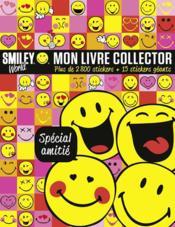 Smileyworld ; mon livre collector ; spécial amitié - Couverture - Format classique