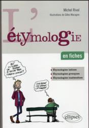 L etymologie en fiches - Couverture - Format classique
