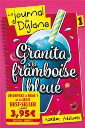 Le journal de Dylane T.1 ; Granita à la framboise bleue - Couverture - Format classique