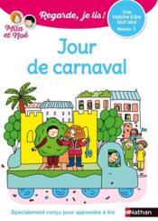 Regarde, je lis ! ; jour de carnaval ; niveau 1 - Couverture - Format classique