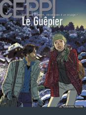 Stéphane Clément, chroniques d'un voyageur t.1 ; le guêpier - Couverture - Format classique