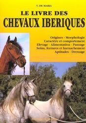 Le Livre Des Chevaux Iberiques - Intérieur - Format classique