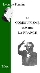 Le Communisme Contre La France - Couverture - Format classique