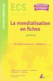La mondialisation en fiches - Intérieur - Format classique