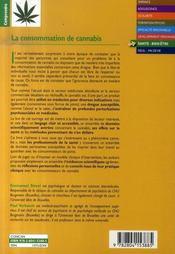 La consommation de cannabis ; de l'information à la prise en charge clinique - 4ème de couverture - Format classique