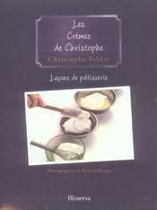 Les cremes de christophe . lecons de patisserie n 4 - Intérieur - Format classique