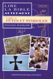 Lire la bible - fetes - tome 2 - Couverture - Format classique