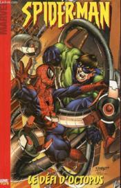 Spider-man t.1 ; le défi d'Octopus - Couverture - Format classique