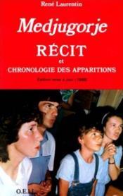 Medjugorje - recit et chronologie des apparitions - Couverture - Format classique