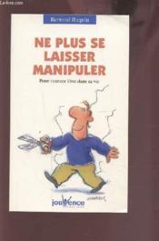 Ne Plus Se Laisser Manipuler N.71 - Couverture - Format classique